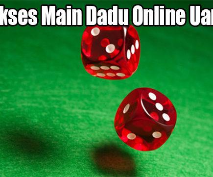 Trik Sukses Main Dadu Online Uang Asli